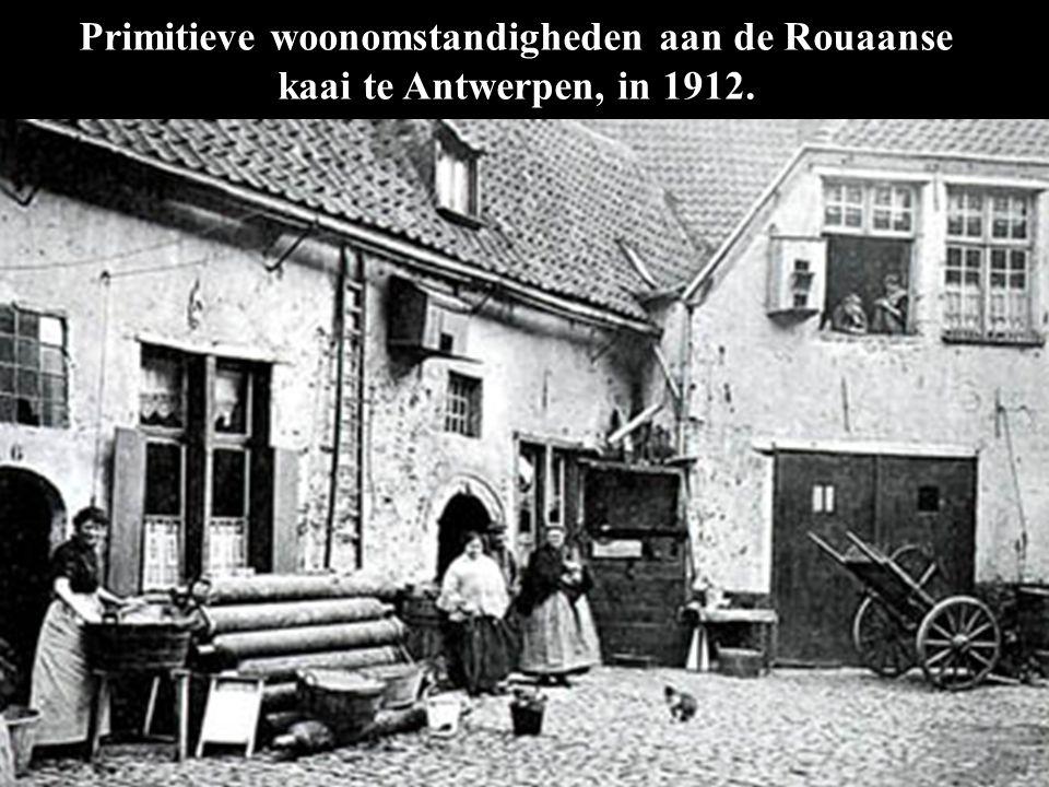 Primitieve woonomstandigheden aan de Rouaanse kaai te Antwerpen, in 1912.