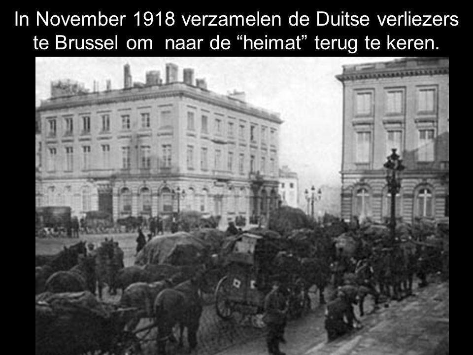 In November 1918 verzamelen de Duitse verliezers te Brussel om naar de heimat terug te keren.