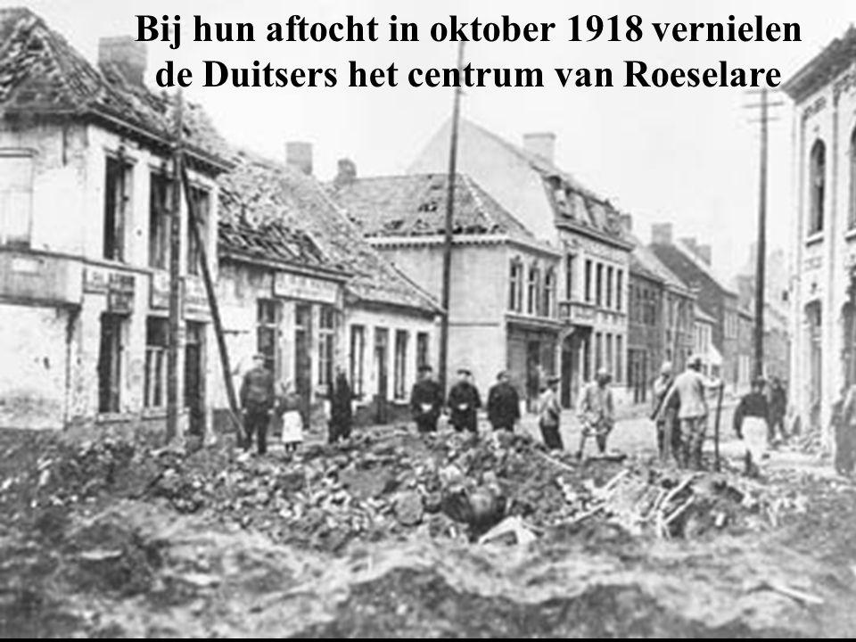 Bij hun aftocht in oktober 1918 vernielen de Duitsers het centrum van Roeselare