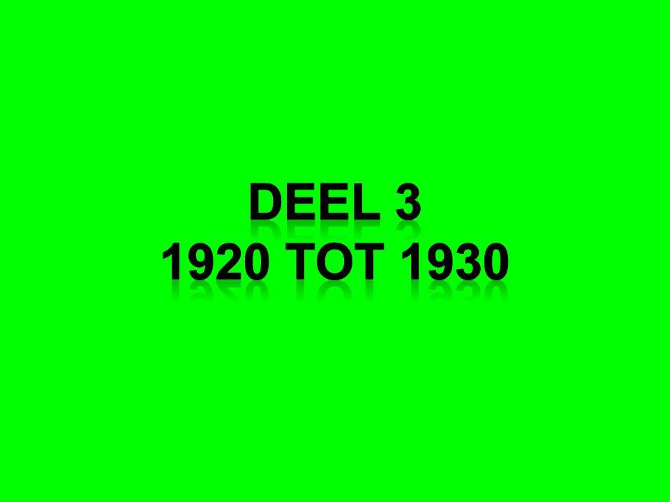 Deel 3 1920 tot 1930