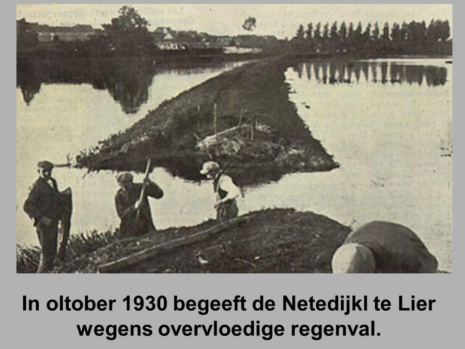 In oltober 1930 begeeft de Netedijkl te Lier wegens overvloedige regenval.