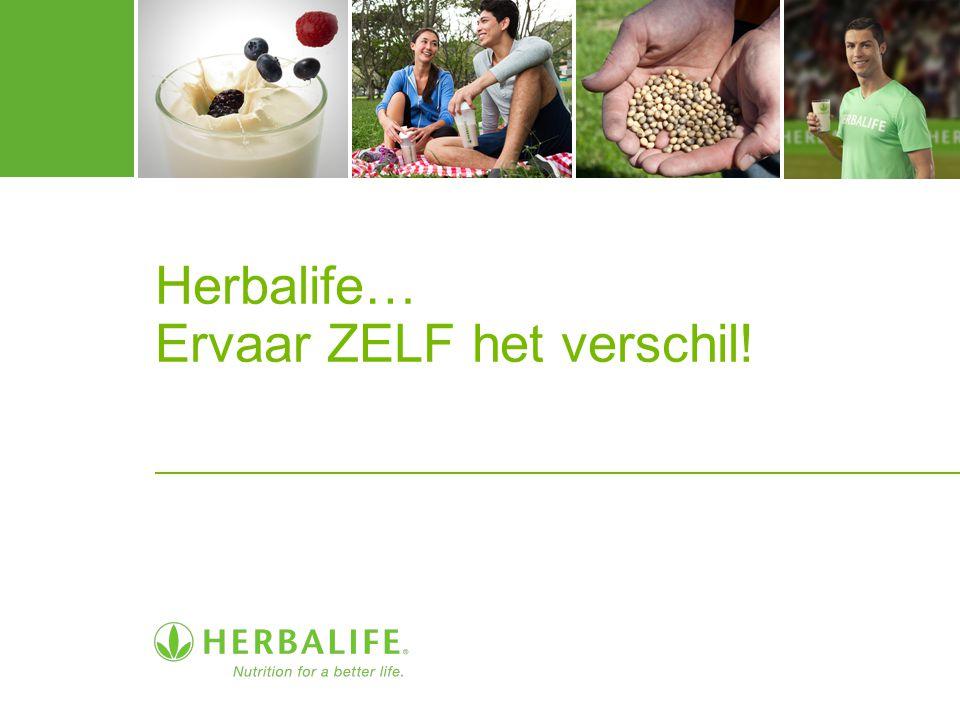 Herbalife… Ervaar ZELF het verschil!