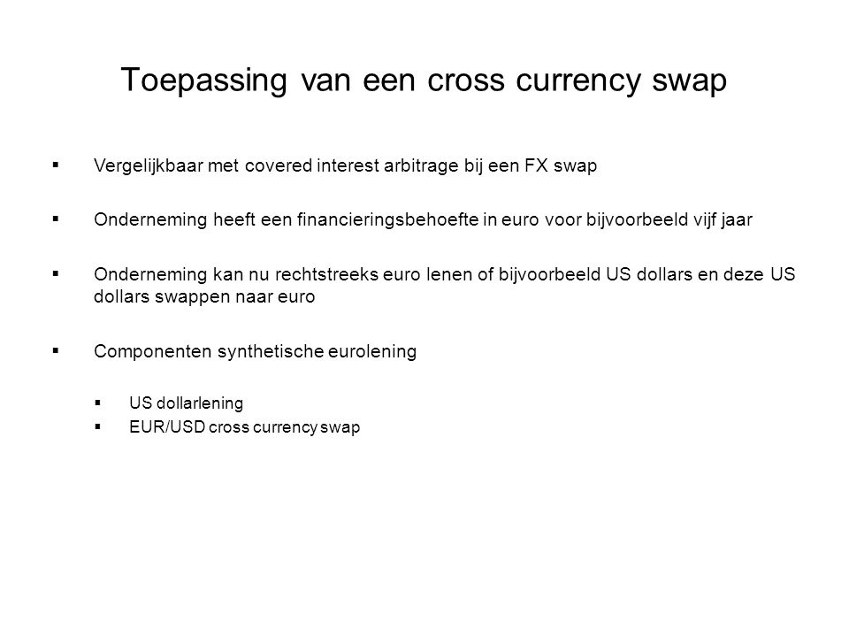 Toepassing van een cross currency swap