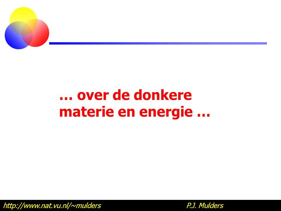 … over de donkere materie en energie …