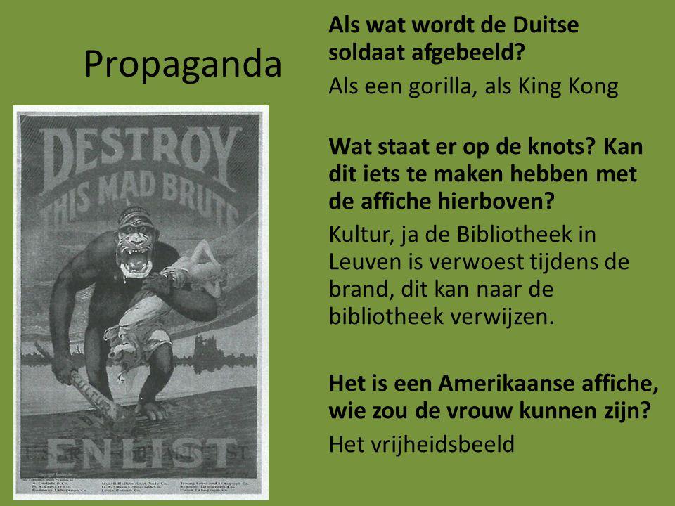 Propaganda Als wat wordt de Duitse soldaat afgebeeld