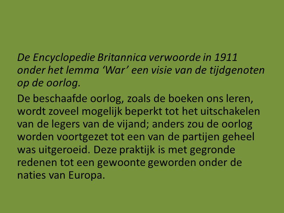 De Encyclopedie Britannica verwoorde in 1911 onder het lemma 'War' een visie van de tijdgenoten op de oorlog.