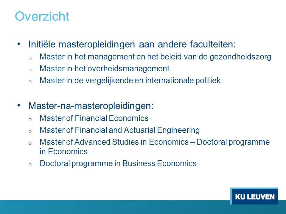 Overzicht Initiële masteropleidingen aan andere faculteiten: