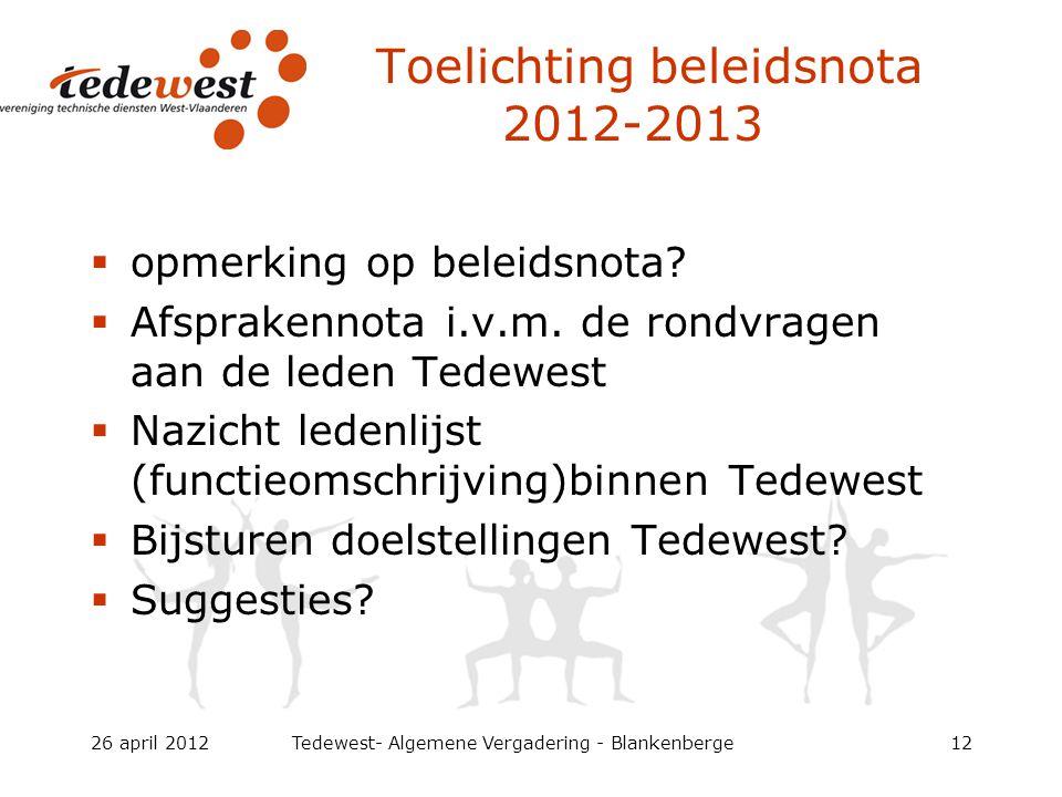 Toelichting beleidsnota 2012-2013