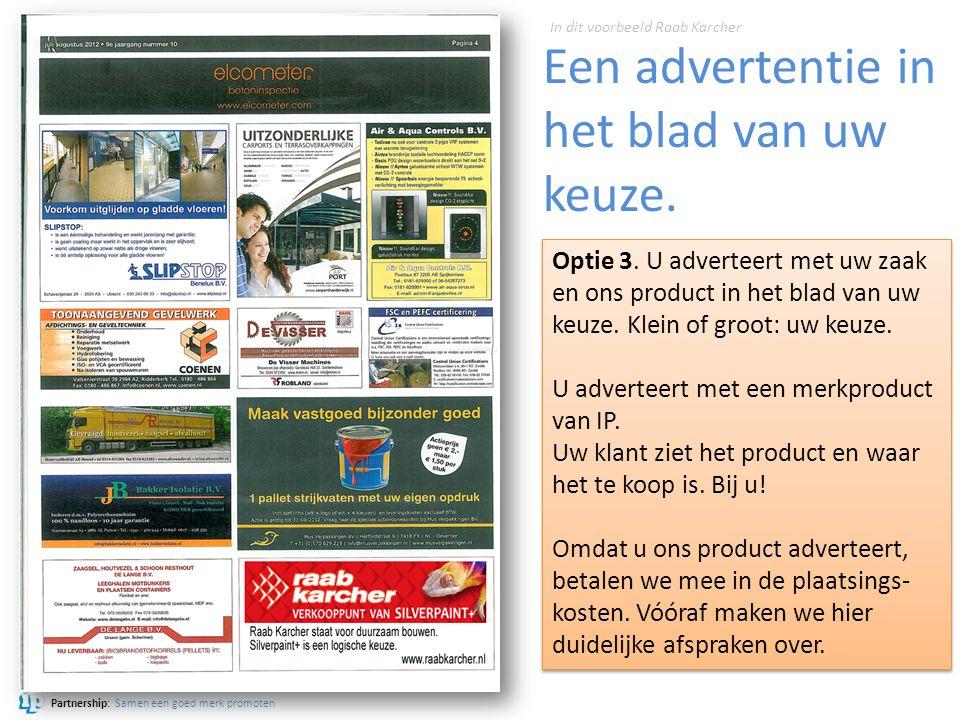 Een advertentie in het blad van uw keuze.