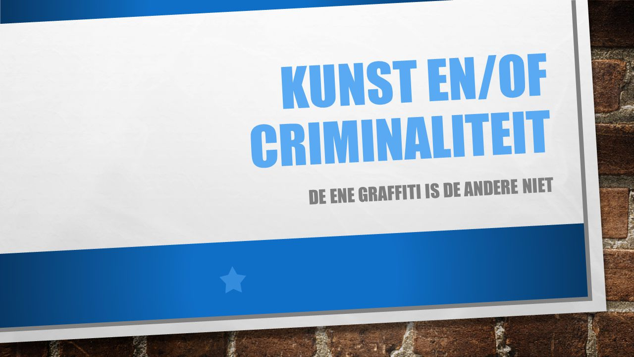 Kunst en/of criminaliteit