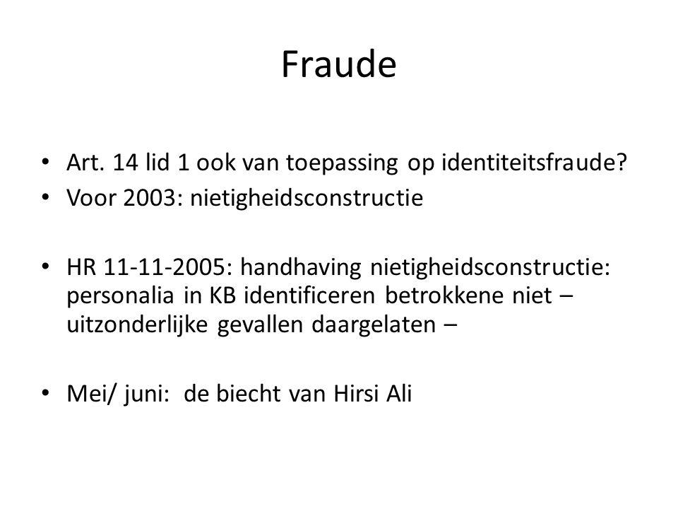 Fraude Art. 14 lid 1 ook van toepassing op identiteitsfraude