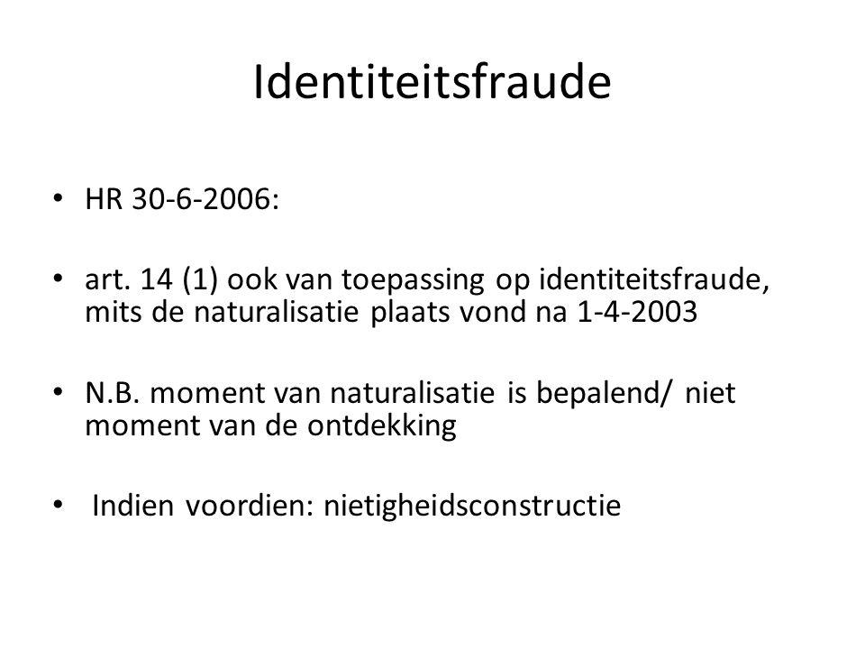 Identiteitsfraude HR 30-6-2006: