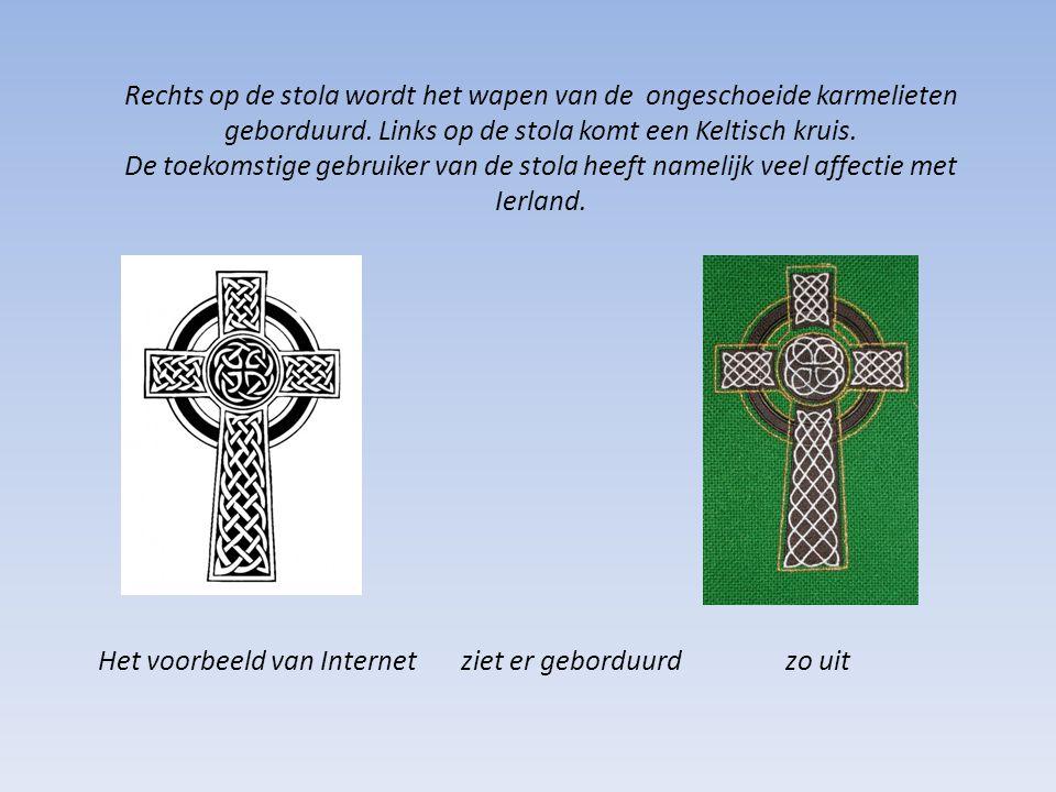 Rechts op de stola wordt het wapen van de ongeschoeide karmelieten geborduurd. Links op de stola komt een Keltisch kruis.
