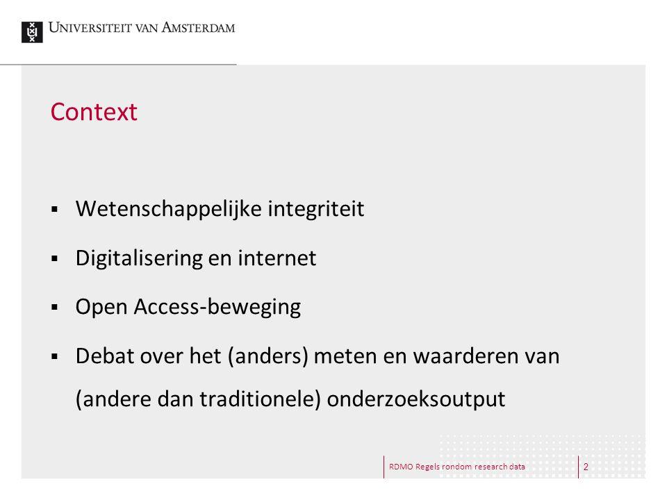 Context Wetenschappelijke integriteit Digitalisering en internet