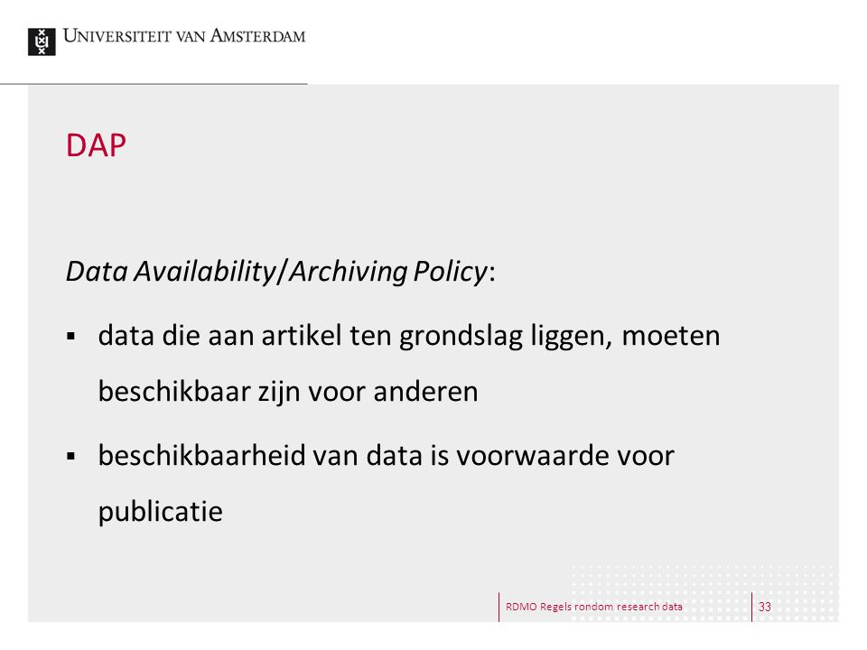 DAP Data Availability/Archiving Policy:
