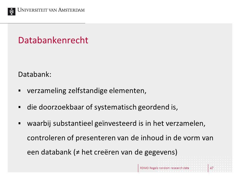 Databankenrecht Databank: verzameling zelfstandige elementen,