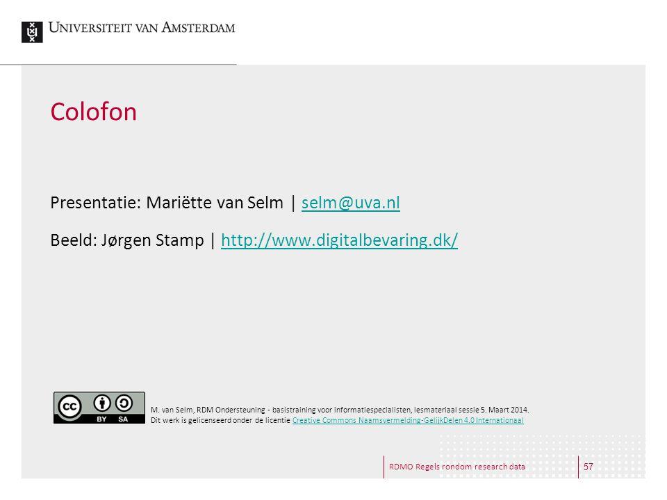 Colofon Presentatie: Mariëtte van Selm | selm@uva.nl