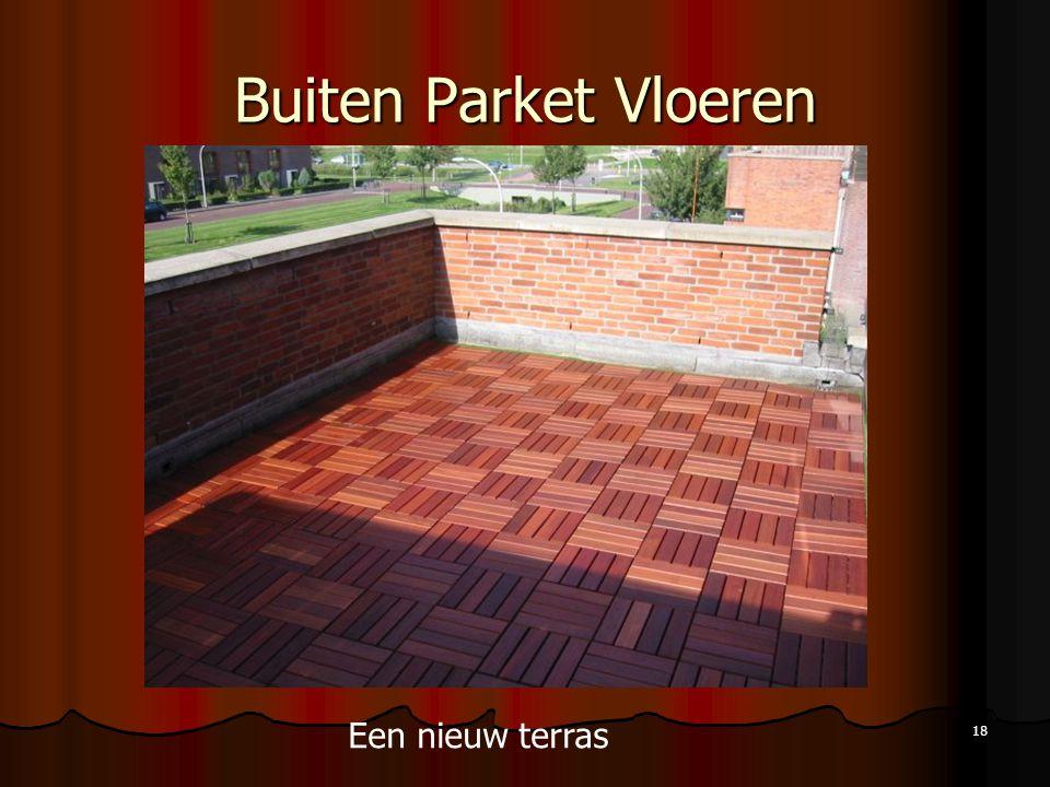 Buiten Parket Vloeren Een nieuw terras