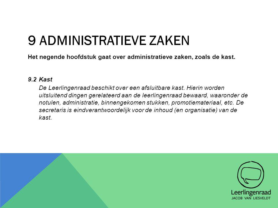 9 Administratieve Zaken