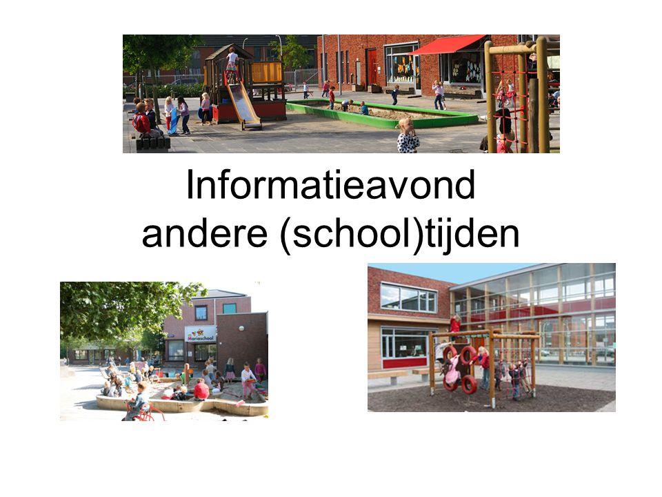 Informatieavond andere (school)tijden