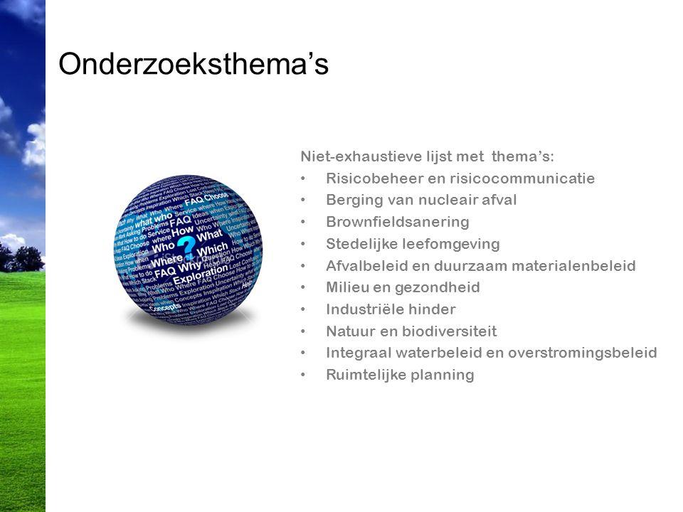 Onderzoeksthema's Niet-exhaustieve lijst met thema's: