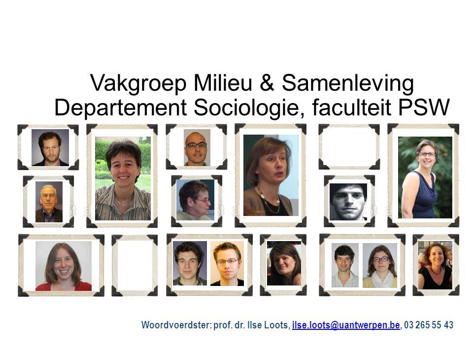 Vakgroep Milieu & Samenleving Departement Sociologie, faculteit PSW