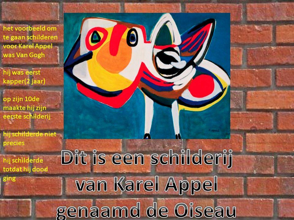 Dit is een schilderij van Karel Appel genaamd de Oiseau