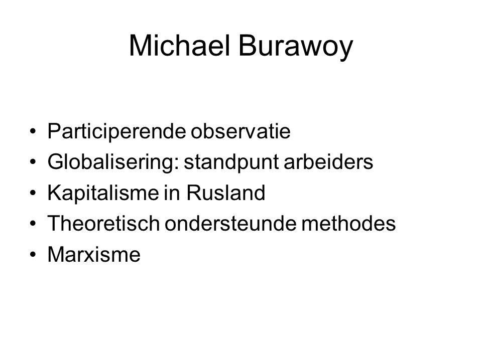 Michael Burawoy Participerende observatie