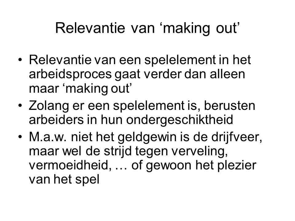 Relevantie van 'making out'