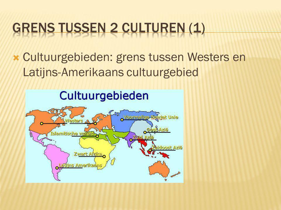 Grens tussen 2 culturen (1)
