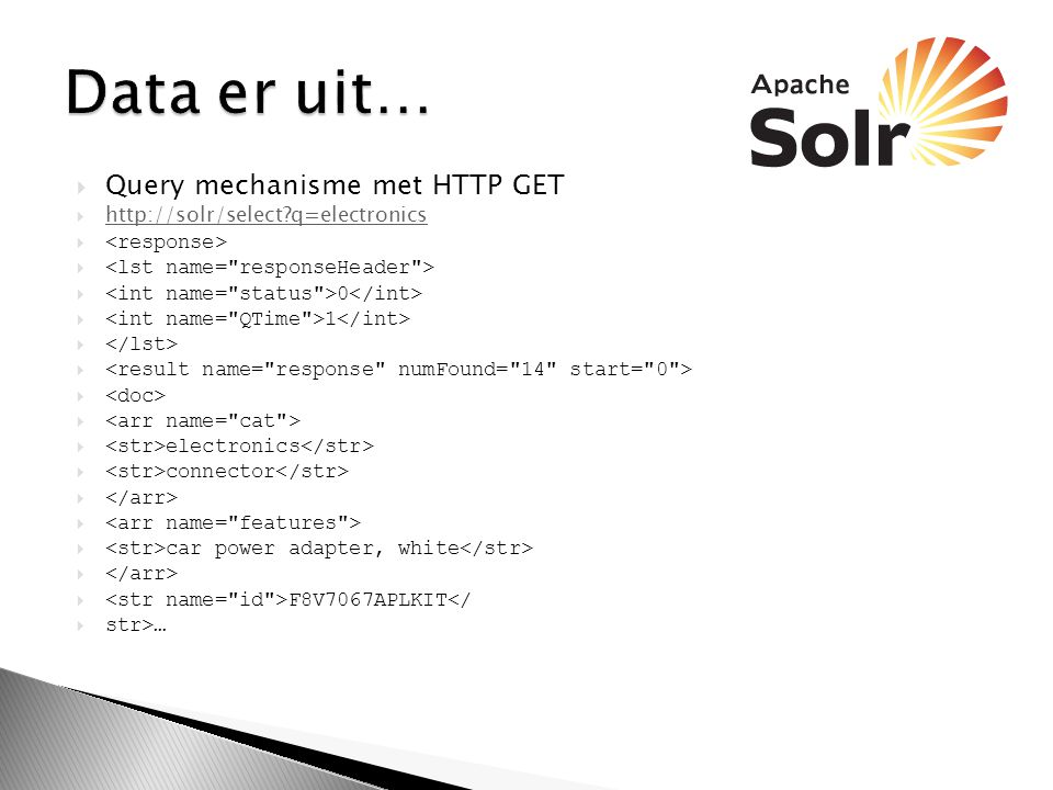 Data er uit… Query mechanisme met HTTP GET