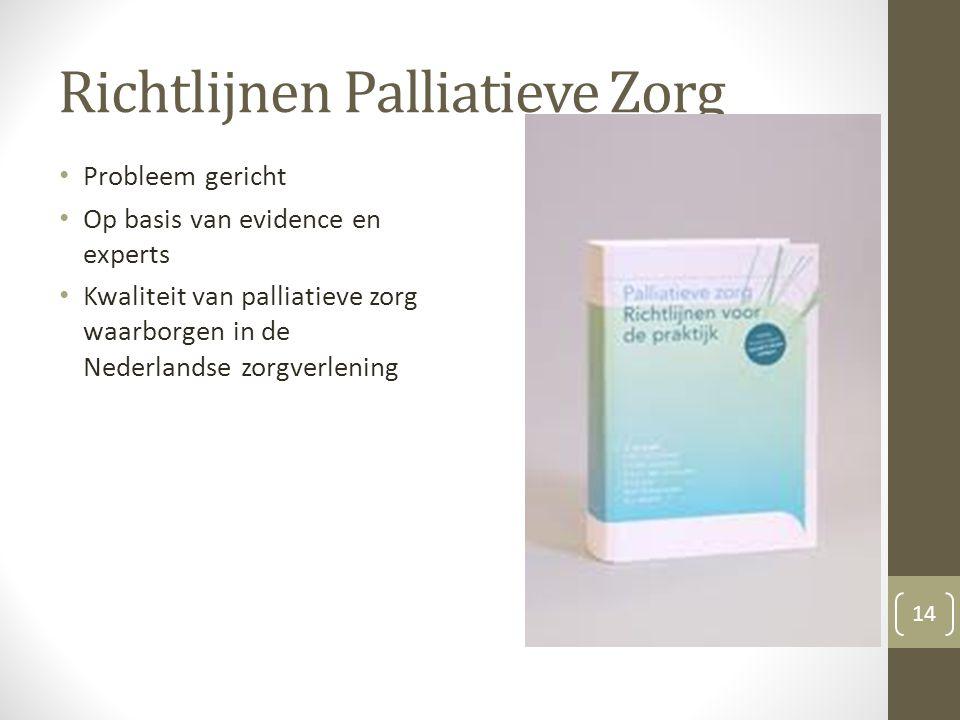 Richtlijnen Palliatieve Zorg