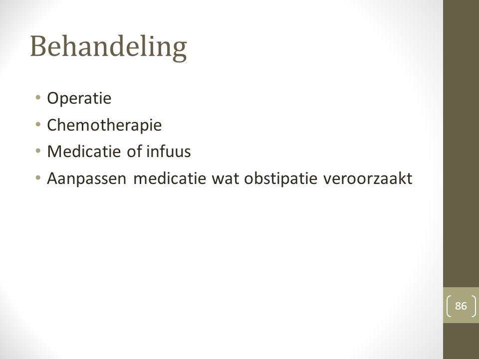 Behandeling Operatie Chemotherapie Medicatie of infuus