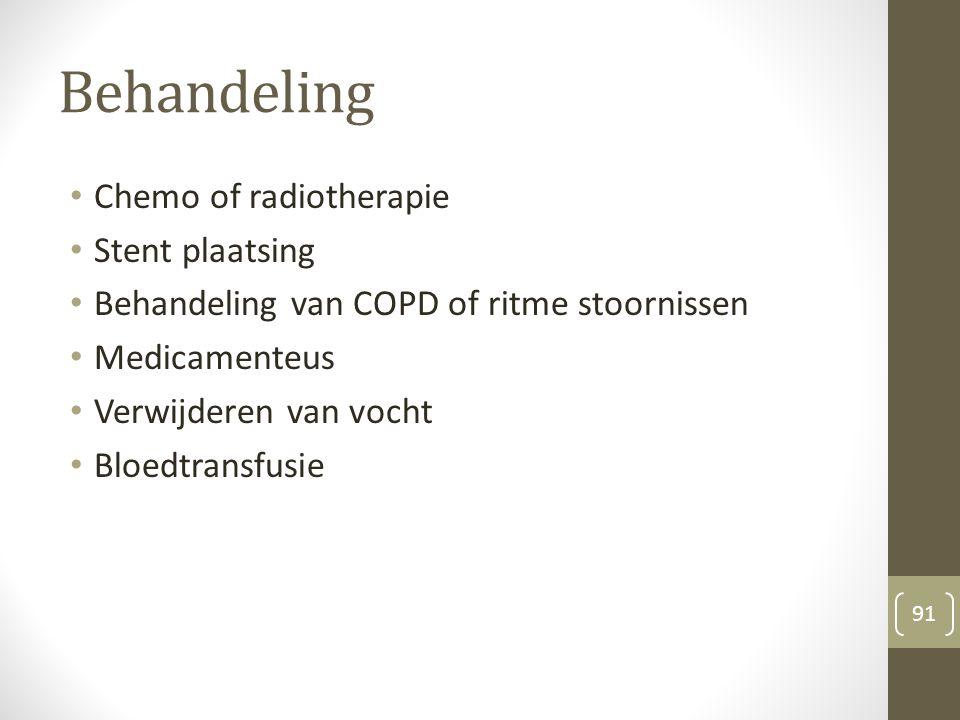 Behandeling Chemo of radiotherapie Stent plaatsing