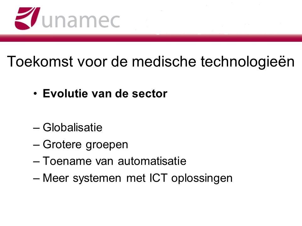 Toekomst voor de medische technologieën