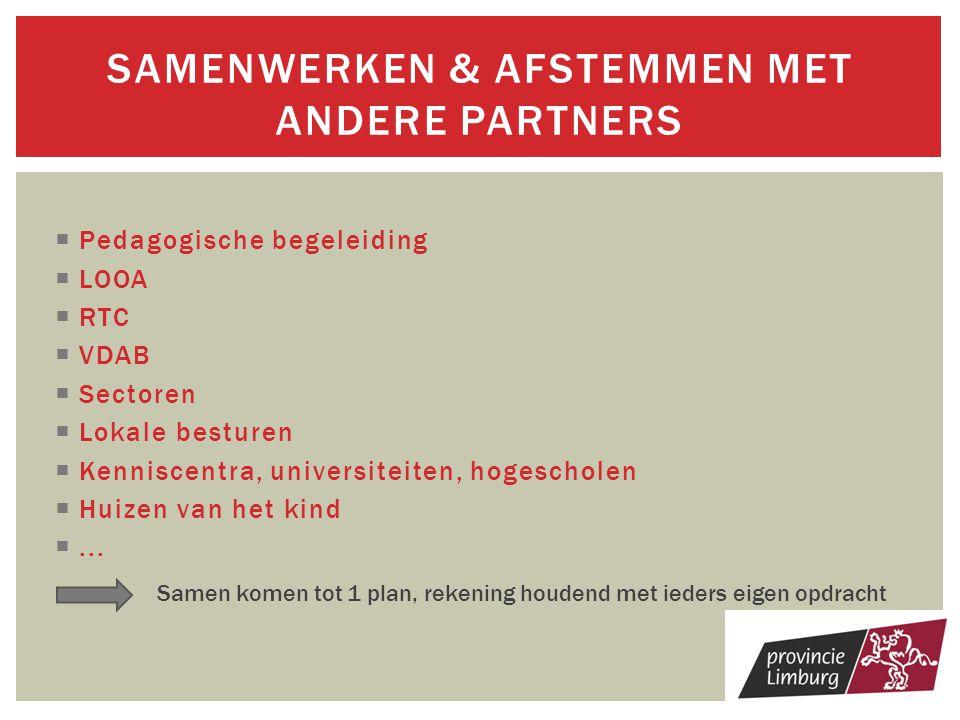 SAMENWERKEN & afstemmen met andere partners