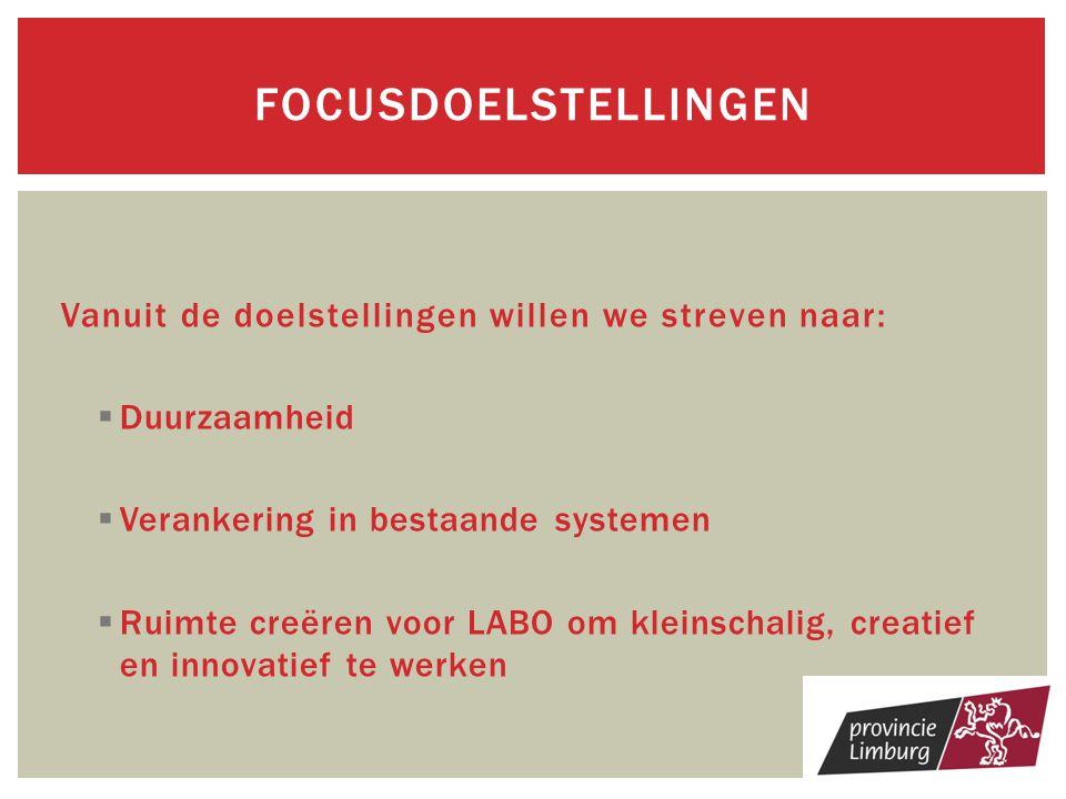FOCUSDOELstellingen Vanuit de doelstellingen willen we streven naar: