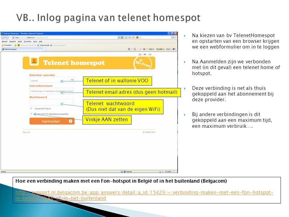 Na kiezen van bv TelenetHomespot en opstarten van een browser krijgen we een webformulier om in te loggen