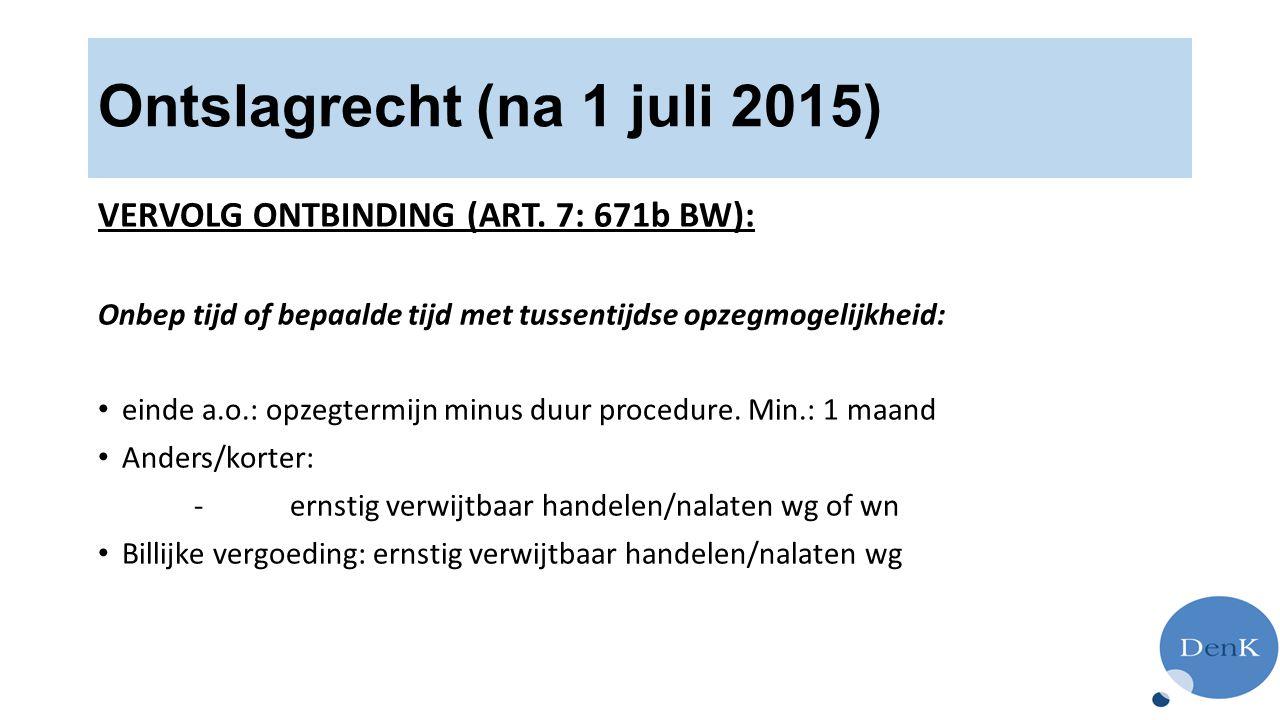 Ontslagrecht (na 1 juli 2015)
