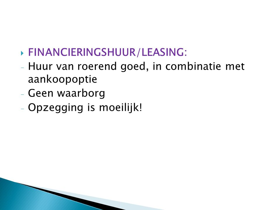 FINANCIERINGSHUUR/LEASING: