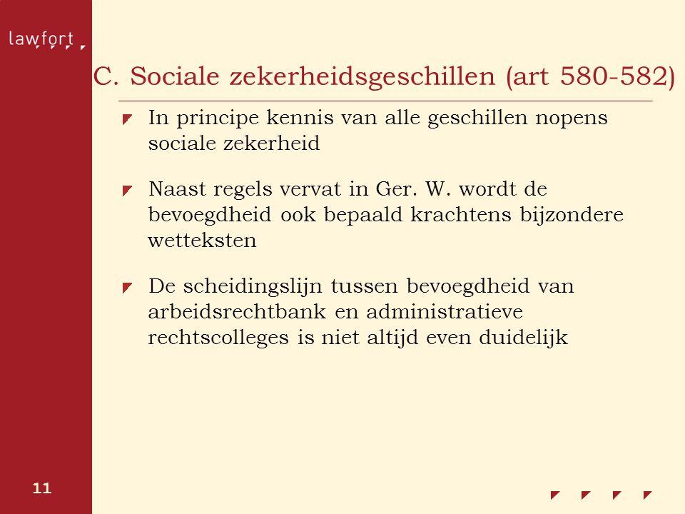 C. Sociale zekerheidsgeschillen (art 580-582)