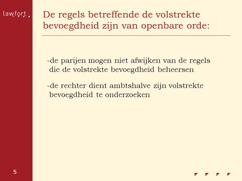 De regels betreffende de volstrekte bevoegdheid zijn van openbare orde:
