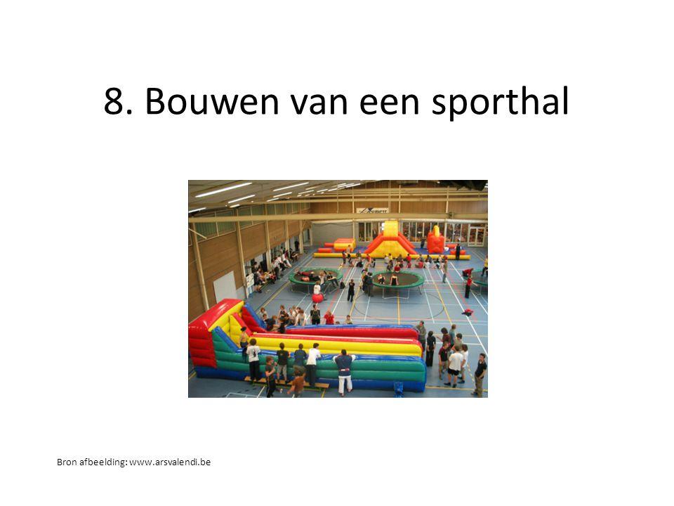 8. Bouwen van een sporthal