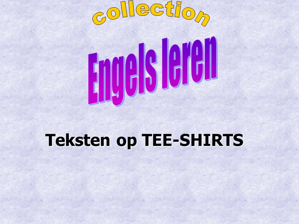 collection Engels leren Teksten op TEE-SHIRTS