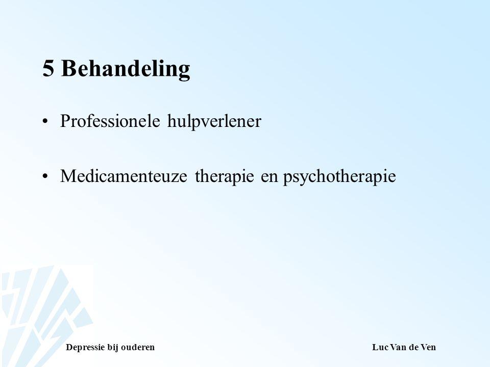 5 Behandeling Professionele hulpverlener