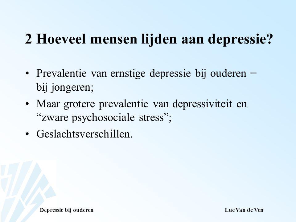 2 Hoeveel mensen lijden aan depressie