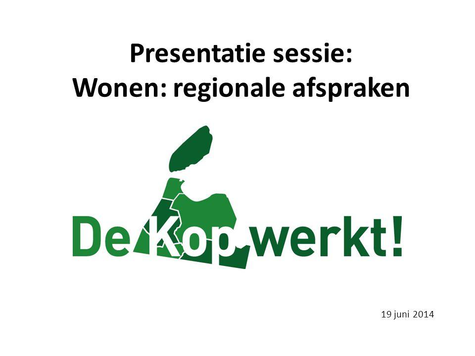 Presentatie sessie: Wonen: regionale afspraken