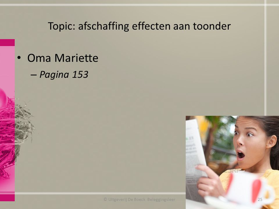 Topic: afschaffing effecten aan toonder