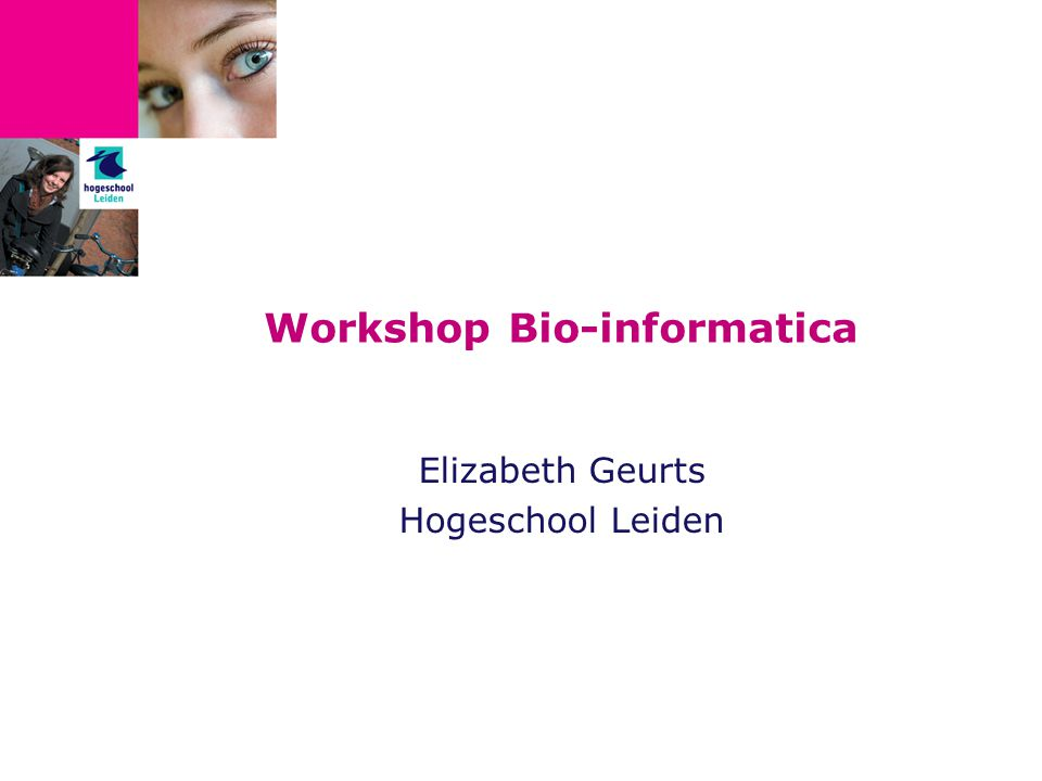 Workshop Bio-informatica
