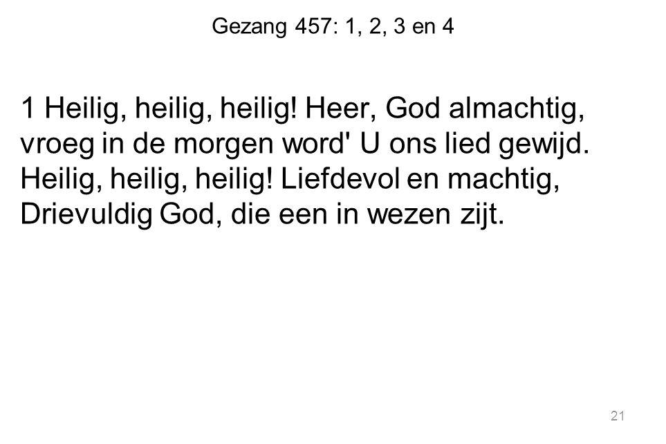 Gezang 457: 1, 2, 3 en 4